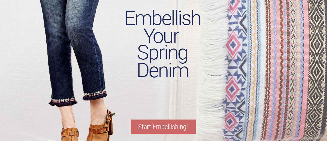 JAG Jeans | Embellish Your Spring Denim | Start Embellishing!