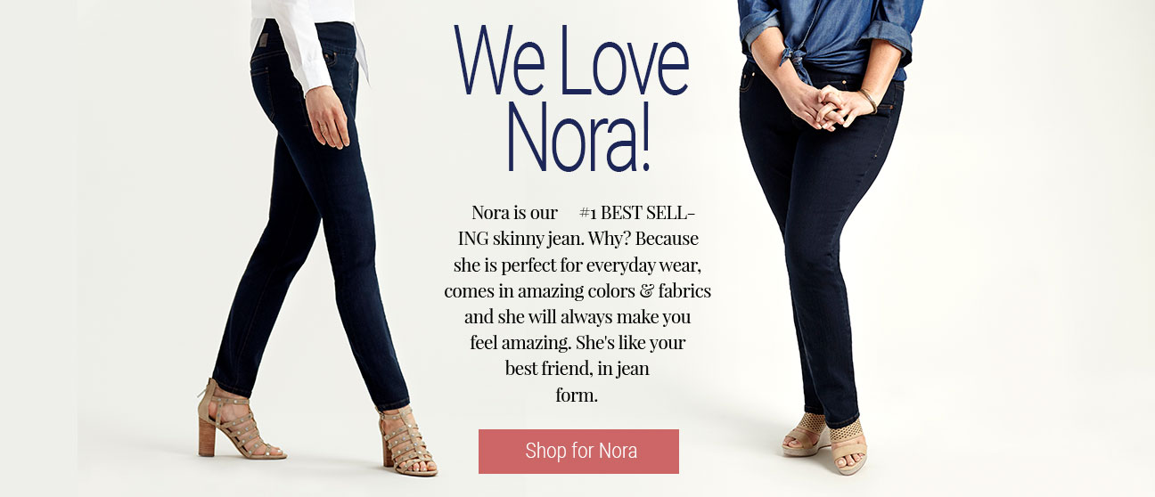 JAG Jeans | We Love Nora! | Nora is our #1 BEST SELLING skinny jean. Why? Because she is perfect for everyday wear, comes in amazing colors & fabrics and she will always make you feel amazing. She's like your best friend, in jean form. | Shop for Nora